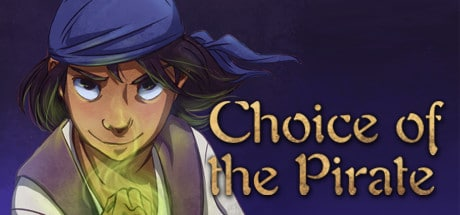 Choice of the Pirate – The power of CHOICE