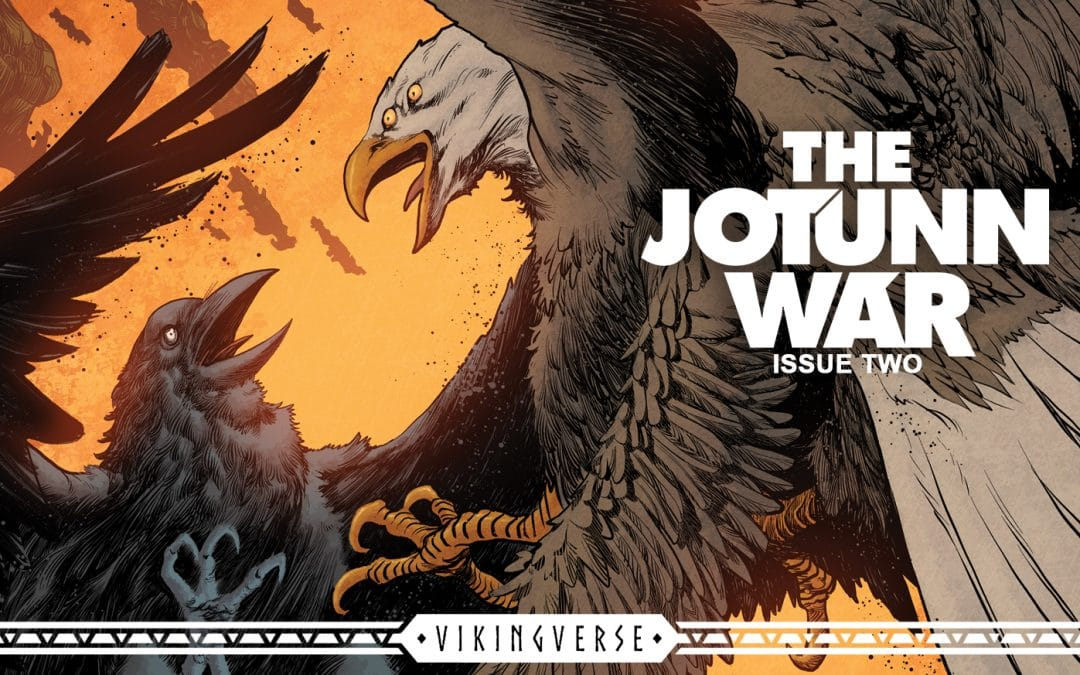 Final 20 Hours of The Jötunn War Issue 02 Kickstarter!